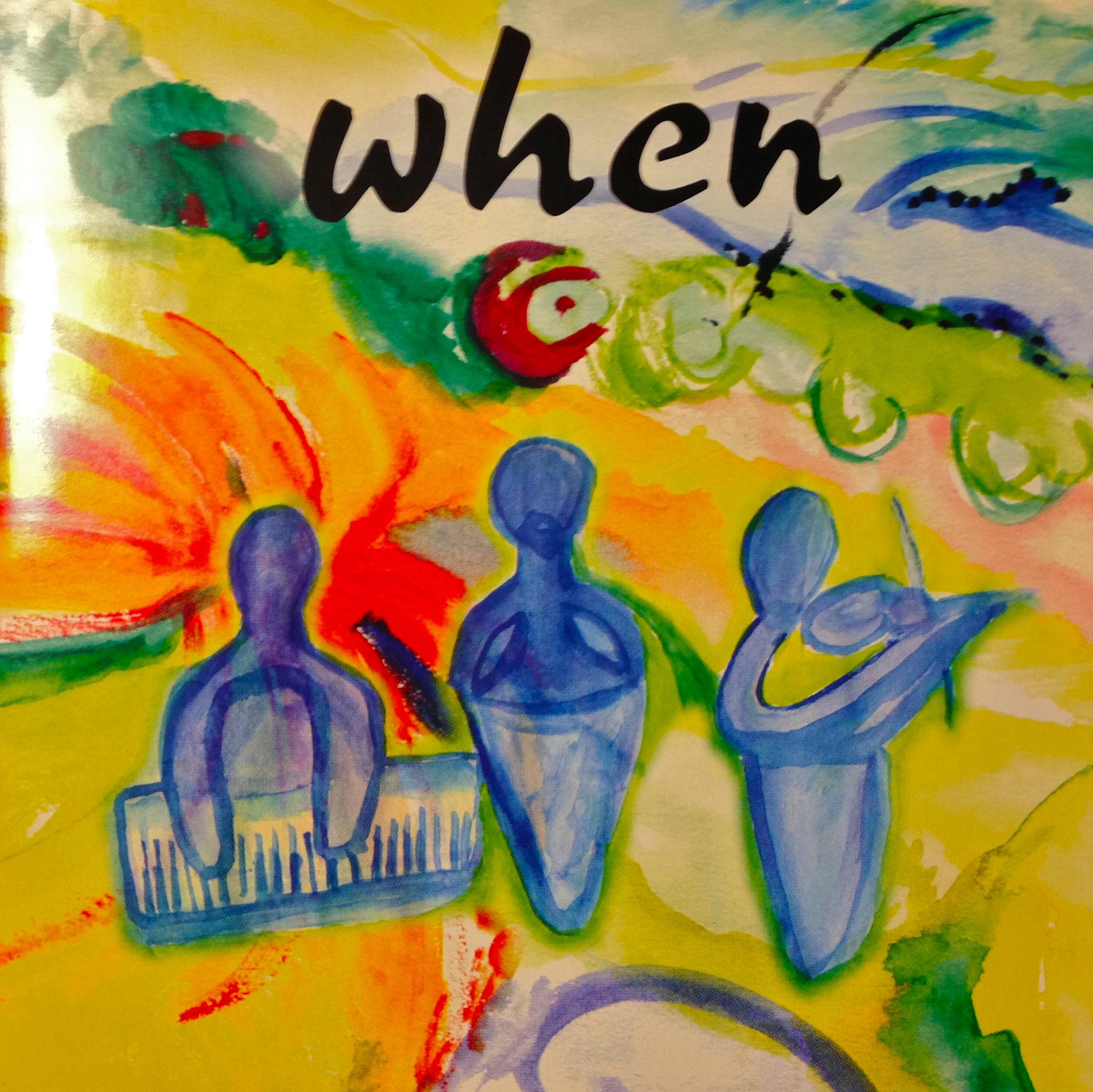 When- When